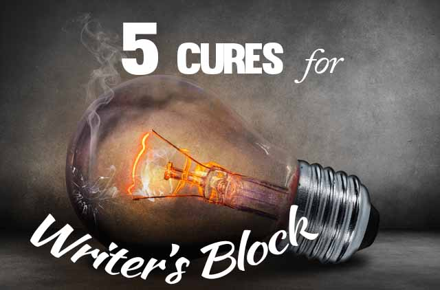 Writers Block?  Let's get you unblocked!  5 ways